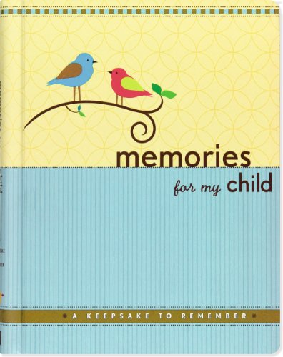 Memories for My Child: A Keepsake to Remember