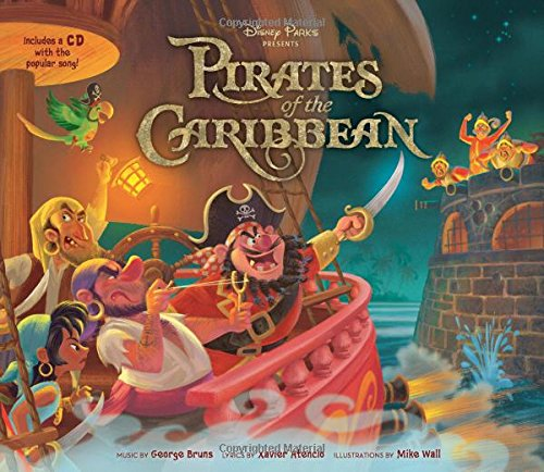 Disney Parks Presents: Pirates of the Caribbean [With Audio CD]
