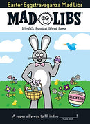 Easter Eggstravaganza Mad Libs: The Egg-Stra Special Edition