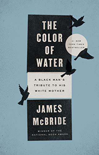 Color of Water: A Black Man's Tribute to His White Mother (Anniversary)