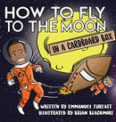 How to Fly to the Moon in a Cardboard Box