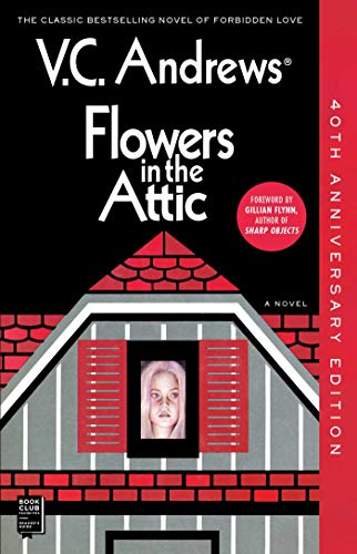 Flowers in the Attic: 40th Anniversary Edition (Reissue, Reissue)