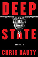 Deep State, Volume 1: A Thriller
