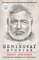 Hemingway Stories: As Featured in the Film by Ken Burns and Lynn Novick on PBS (Media Tie-In)