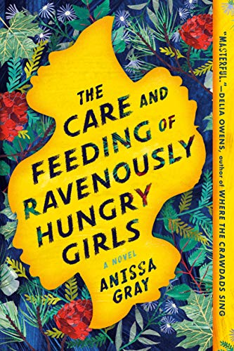 Care and Feeding of Ravenously Hungry Girls