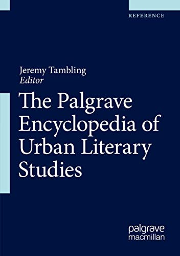 Palgrave Encyclopedia of Urban Literary Studies (2022)