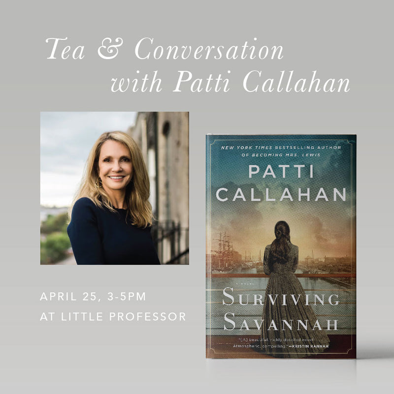 Afternoon Tea + Book Talk with Patti Callahan