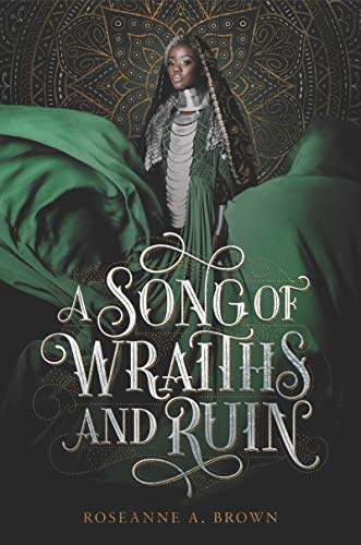 A Song of Wraiths and Ruin