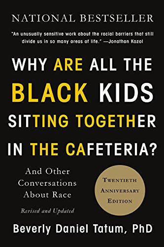 #10 Why Are All the Black Kids Sitting Together in the Cafeteria?