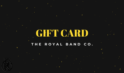The Royal Band Co. Gift Card - The Royal Band Co.