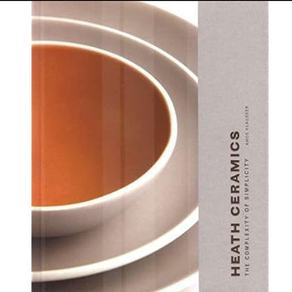 Heath Ceramics:  (Pottery Book) by Amos Klausner