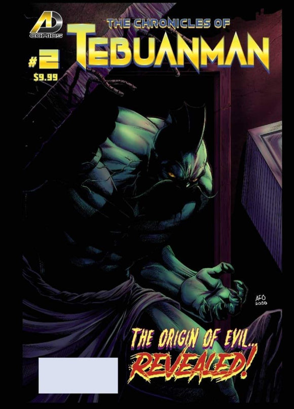 The Chronicles of Tebuanman #2: The Origin Of Evil Revealed!