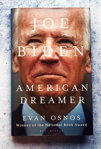 Joe Biden: American Dreamer by Evan Osnos