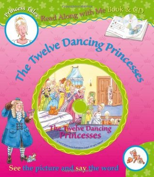 The Twelve Dancing Princesses (Book & CD)