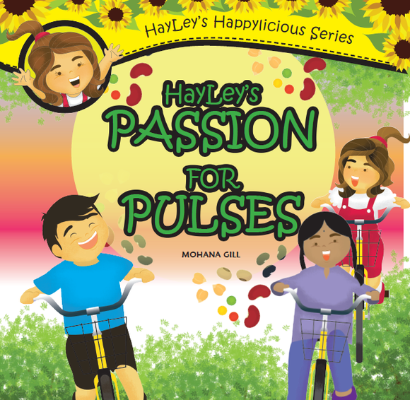 Hayley's Passion for Pulses by Mohana Gill