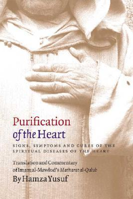 Purification of the Heart: Signs, Symptoms and Cures