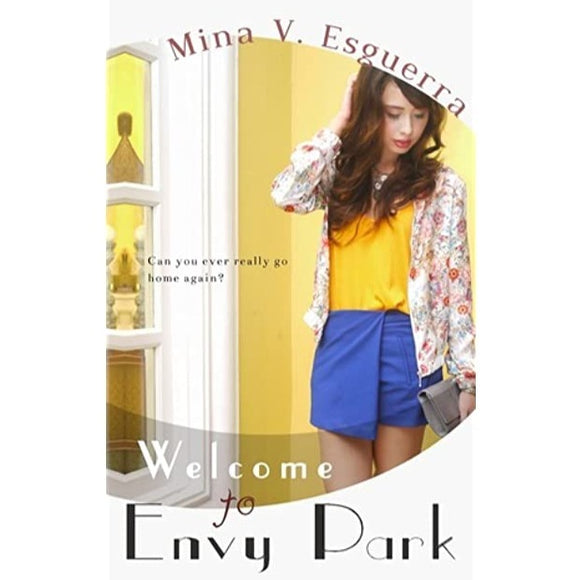 Welcome to Envy Park by Mina Esguerra