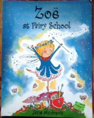 Zoe at Fairy School: Big Book by Jane Andrews