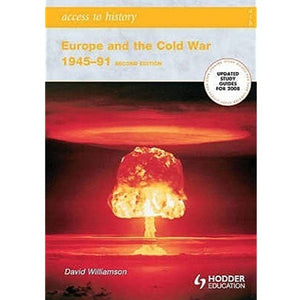 Europe and the Cold War, 1945-91 by David G. Williamson