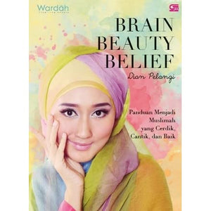 Brain Beauty Belief by Dian Pelangi