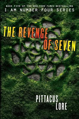 The Revenge of Seven (Lorien Legacies #5) by Pittacus Lore