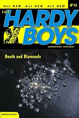 Death and Diamonds (Hardy Boys: Undercover Brothers #15)