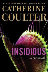Insidious (FBI Thriller #20) by Catherine Coulter