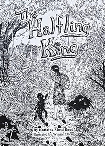 The Halfling King by Kathrina Mohd Daud