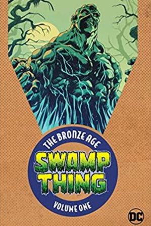 Swamp Thing: The Bronze Age 1 (Swamp Thing)
