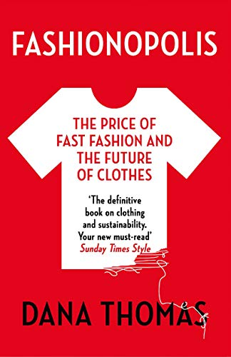 Fashionopolis: The Price of Fast Fashion