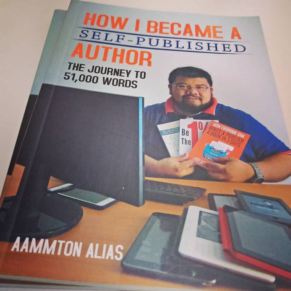 How I Became a Self-Published by Aammton Alias