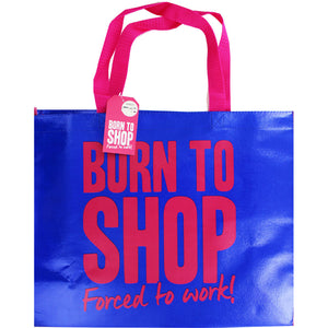 Giant Reusable Shopping Bag: Born to Shop