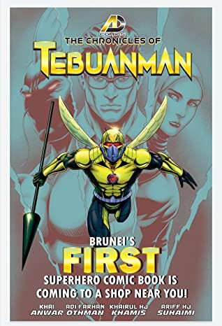 The Chronicles of Tebuanman (Book #1)