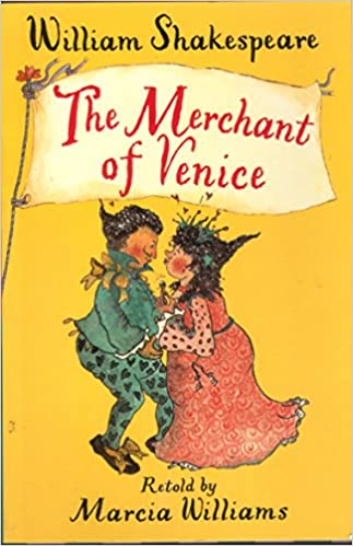 The Merchant of Venice by Marcia Williams