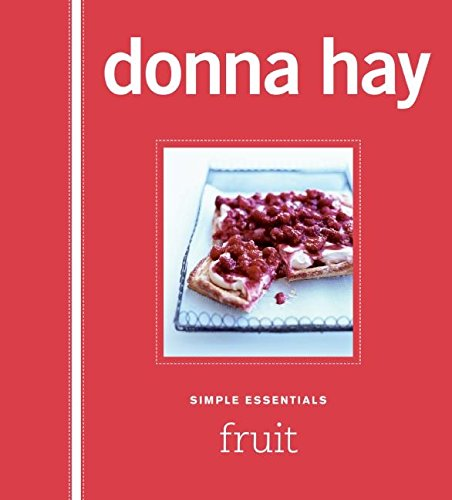 Simple Essentials: Fruits by Donna Hay
