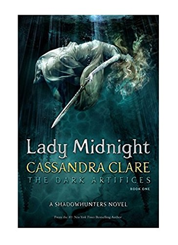 Lady Midnight (The Dark Artifices Book 1) by Cassandra Clare