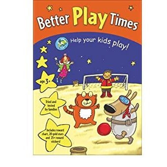 Better Play Times: Help Your Kids Play!