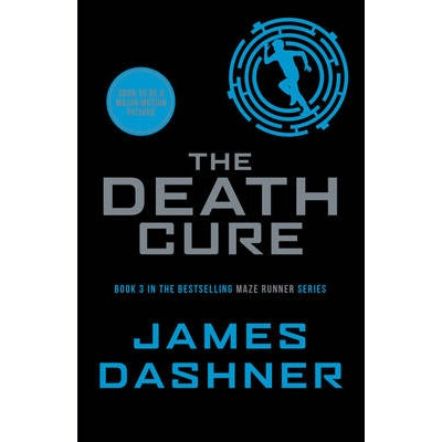 The Death Cure (The Maze Runner #3) by James Dashner