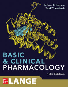 Basic and Clinical Pharmacology by Bertram G Katzung