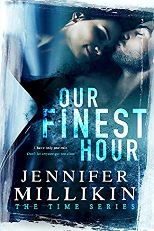 Our Finest Hour (The Time Book 1)