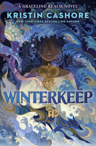 Winterkeep (Graceling Realm #4) by Kristin Cashore