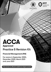 ACCA Financial Management Practice & Revision Kit 2020