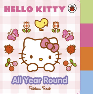 Hello Kitty: All Year Round (Board book)