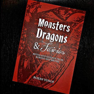 Monsters, Dragons & Fairies by Rozan Yunos