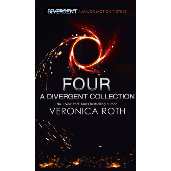 Four, A Divergent Collection by Veronica Roth