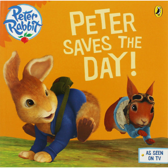 Peter Rabbit - Peter Saves the Day summary