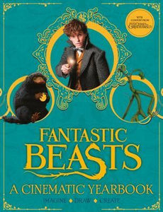 Fantastic Beasts: A Cinematic Yearbook