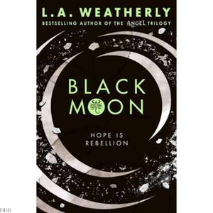 Black Moon by L.A. Weatherly (The Broken Trilogy #3)