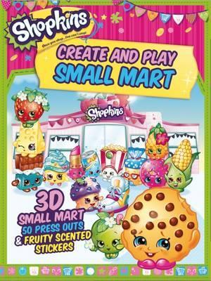 Shopkins Create and Play: 3D Shop, 100 Press Outs & Scented Stickers