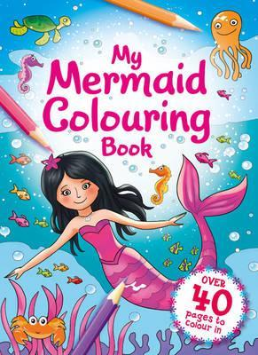 My Mermaid Colouring Book (Igloo)
